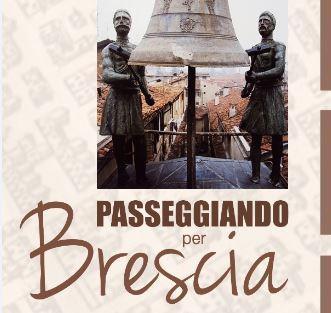 passeggiando per Brescia